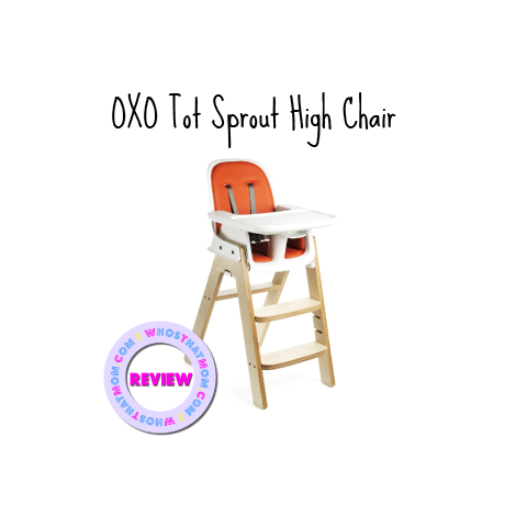 oxo-tot-sprout-highchair-review